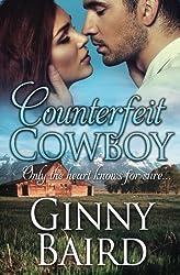 Counterfeit Cowboy by Ginny Baird (2014-04-08)