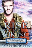 Rise of a Viking (The MacLomain Series: Viking Ancestors' Kin Book 1)