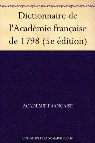 Couverture du livre Dictionnaire de l'Académie française de 1798 (5e édition)