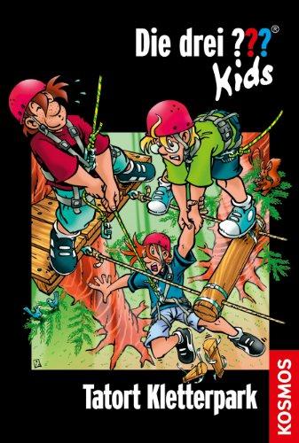 Die drei ??? Kids, 51, Tatort Kletterpark (drei Fragezeichen Kids)