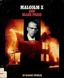 Malcolm X and Black Pride (Gateway Civil Rights)