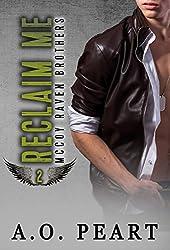 Reclaim Me ( McCoy Raven Brothers Book 2)