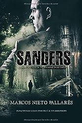SANDERS: La precuela de EL ASESINO INDELEBLE (Novela negra)