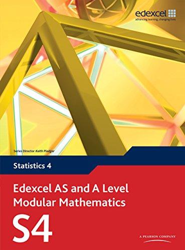 Edexcel AS and A Level Modular Mathematics Statistics 4 S4 (Edexcel GCE Modular Maths)