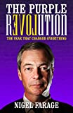 Front cover for the book The Purple Revolution: The Year That Changed Everything by Nigel Farage