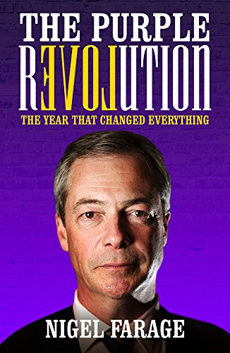 The Purple Revolution: The Year That Changed Everything por Nigel Farage