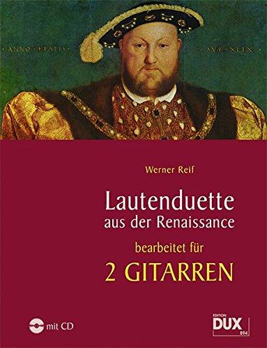 lautenduette-aus-der-renaissance-bearbeitungen-fur-2-gitarren-incl-audio-cd