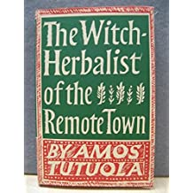 Witch Herbalist of the Remote Town