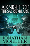 A Knight of the Sacred Blade (The Tower of Endless Worlds Book 2)