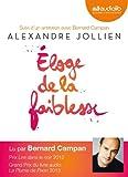 Eloge de la faiblesse: Livre audio 2CD audio - Suivi d'un entretien avec Bernard Campan