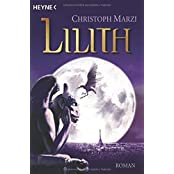 Lilith: Die Uralte Metropole 2 - Roman