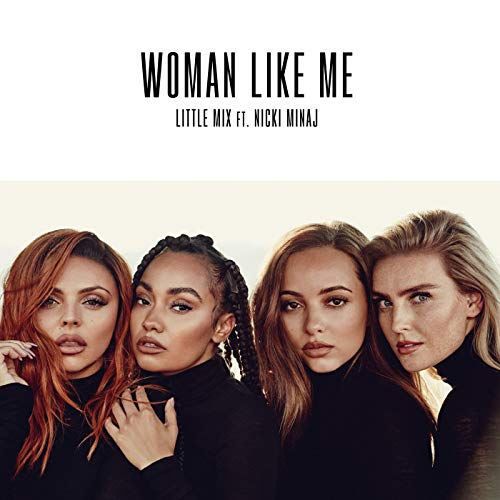 Woman Like Me [Explicit]