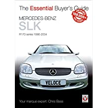 Mercedes-Benz SLK R170 Series 1996-2004 (Essential Buyer's Guide)