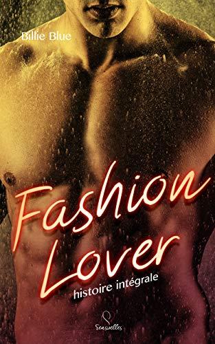 Fashion Lover: Histoire intégrale par  Sensuelles