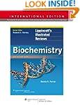 Biochemistry (Lippincott's Illustrate...