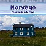 Norvege - Fascination Du Nord: Le Pay...