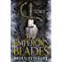 The Emperor's Blades (Chronicles of the Unhewn Throne Book 1)