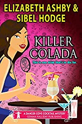 Killer Colada: a Danger Cove Cocktail Mystery (English Edition)