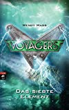 Voyagers - Das siebte Element (Die Voyagers-Reihe, Band 6)