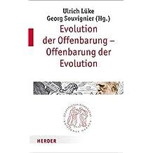 Evolution der Offenbarung - Offenbarung der Evolution (Quaestiones disputatae)