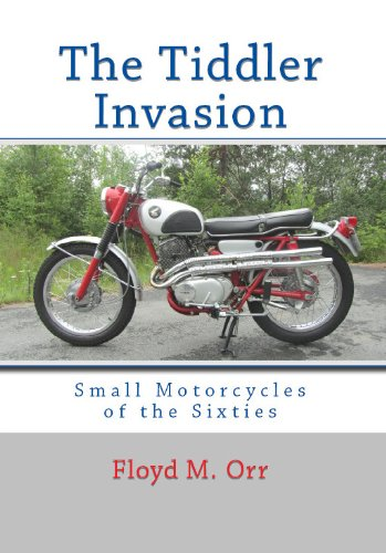 The Tiddler Invasion: Small Motorcycles of the Sixties (Color Edition) (English Edition) (Harley Hummer)