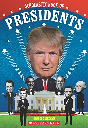scholastic-book-of-presidents-a-book-of-us-presidents