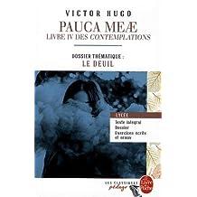 Pauca Meae (Les Contemplations - Livre IV): Edition pédagogique