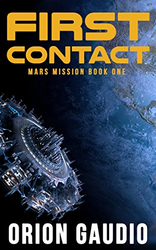 first-contact-mars-mission-book-1-english-edition