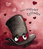 Der verliebte Zylinder: Ein Hochzeitsmärchen - Peter Prange