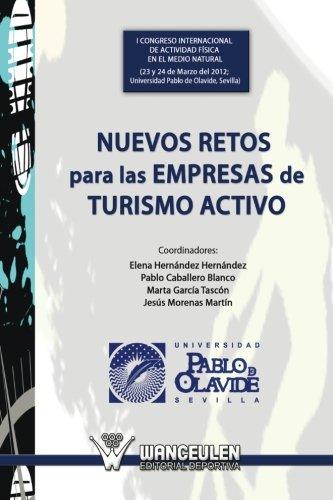 Nuevos retos para las empresas de turismo activo por MarÕa Elena Hernàndez Hernàndez