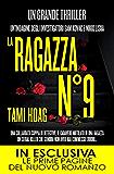 La ragazza N°9 (eNewton Narrativa) (Italian Edition)