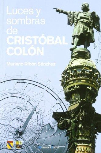 Luces Y Sombras De Cristobal Colon