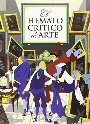 El Hematocrítico de Arte (¡Caramba!)