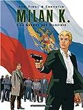 Image de Milan K., Tome 3 : La Guerre des Silovikis