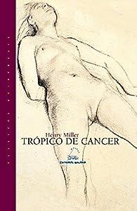 Trópico de cáncer par Henry Miller