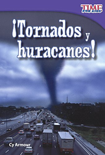Tornados y Huracanes! (Tornados and Hurricanes!) (Time for Kids) por Cy Armour