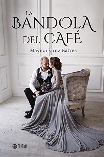 La bandola del café par Maynor Cruz