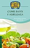 Come sano y adelgaza (Gastronomía)