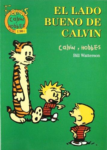 Descargar Libro LADO BUENO DE CALVIN, EL (FANS CALVIN & HOBBES) de BILL WATTERSON