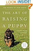 #10: The Art of Raising a Puppy (Revised Edition): New Skete Monks