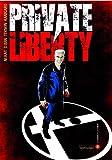 Private liberty T02 La serrure et la clenche