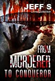 Mystery, Thriller & Suspense:From Murderer to Conqueror Comspiracies: Police Procedurals( Psychological SPECIAL FREE BOOK INCLUDED) (thriller, suspense, ... dark, conspiracy    1) (English Edition)