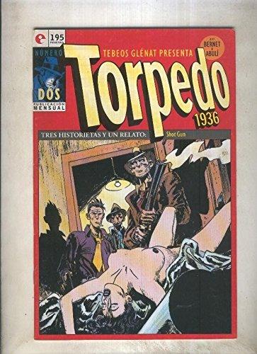 Torpedo comic book numero 02: que tiempos aquellos