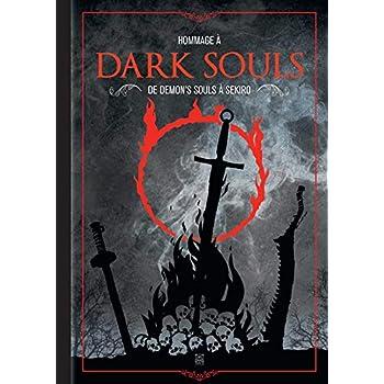 Hommage à Dark Souls: De Demon's Souls à Sekiro