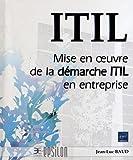 Image de ITIL V3 - Mise en oeuvre de la démarche ITIL en entreprise