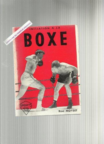 René Moyset. Initiation à la boxe : Illustrations de Rob Cadoré par René Moyset