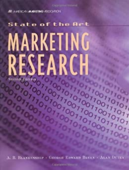 State of The Art Marketing Research by [Blankenship, Albert, Breen, George, Dutka, Alan]