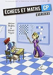 Echecs et maths CP : Cahier d'exercices