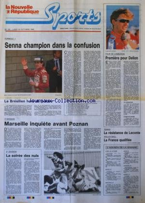 NOUVELLE REPUBLIQUE SPORT (LA) [No 130] du 22/10/1990 - F1 / SENNA CHAMPION DANS LA CONFUSION - TOUR DE LOMBARDIE / DELION - FOOT / MARSEILLE INQUIETE AVANT POZNAN - TENNIS / LA RESISTANCE DE LECONTE - VOLLEY / LA FRANCE QUALIFIEE par Collectif