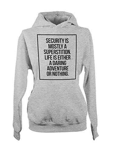 Life Is Either A Daring Adventure Or Nothing Femme Capuche Sweatshirt Gris